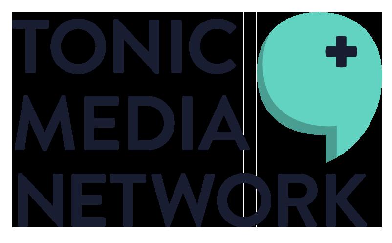 Tonic Media Network